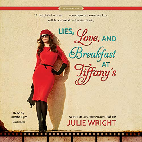 Lies, Love, and Breakfast at Tiffany's Audiobook By Julie Wright cover art