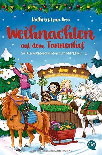Weihnachten auf dem Tannenhof: 24 Adventsgeschichten zum Miträtseln