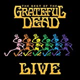 The Best of the Grateful Dead Live (2018 Remaster)