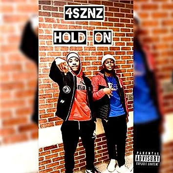 Hold on (feat. Murda Roc)
