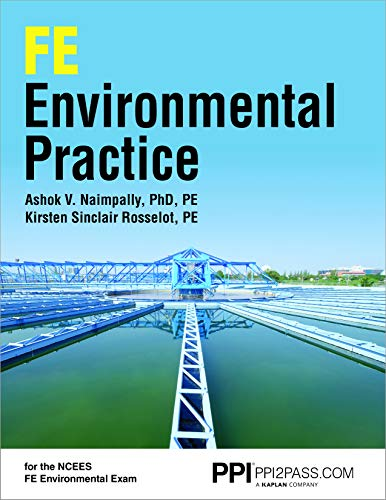 Compare Textbook Prices for PPI FE Environmental Practice – Comprehensive Practice for the NCEES FE Environmental Exam First Edition ISBN 9781591266365 by Naimpally PhD, Ashok V.,Rosselot, Kirsten Sinclair