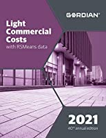 Light Commercial Costs with RSMeans Data 2021 (Means Light Commercial Cost Data)