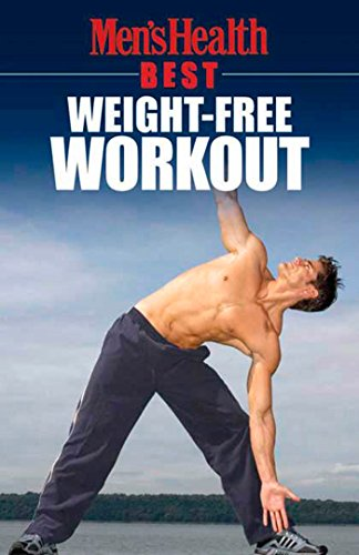 Compare Textbook Prices for Men's Health Best: Weight-Free Workout 1st Edition ISBN 9781594862595 by Men's Health Magazine