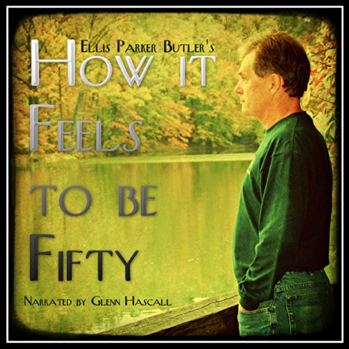 How It Feels to Be Fifty cover art