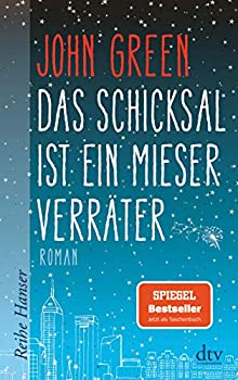 Das Schicksal ist ein mieser Verrater [ The Fault in our Stars ]  German Edition