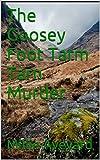 The Goosey Foot Tarm Tarn Murder (English Edition)