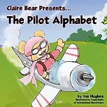 Claire Bear Presents the Pilot Alphabet by Hughes, Sue (2008) Paperback
