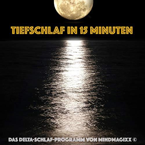 Tiefschlaf in 15 Minuten     Das Delta-Schlaf-Programm von mindMAGIXX              Autor:                                                                                                                                 Patrick Lynen                               Sprecher:                                                                                                                                 Stephan Müller                      Spieldauer: 4 Std.     7 Bewertungen     Gesamt 4,1