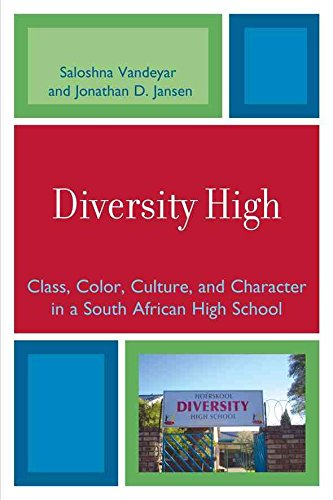 [(Diversity High : Class, Color, Culture, and Character in a South African High School)] [By (author) Saloshna Vandeyar ] published on (August, 2008)