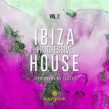 Ibiza Progressive House, Vol. 2 (Topic Trending Tracks)