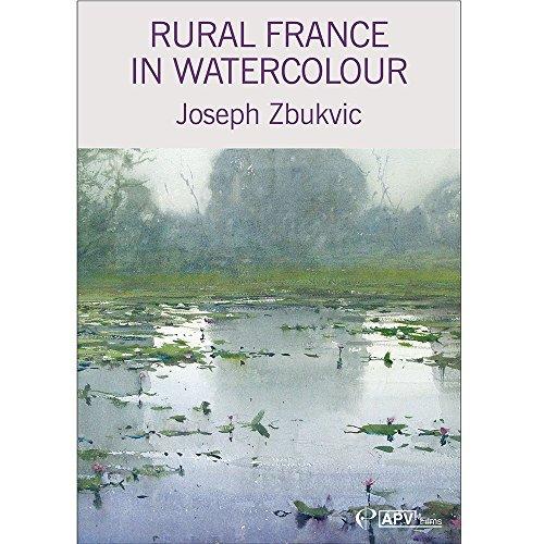 Rural France en acuarela Joseph Zbukvic [DVD]