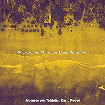 Background Music for Deep Breathing