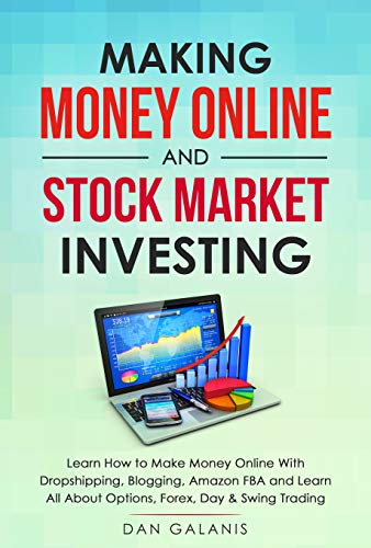Making Money Online and Stock Market Investing: Learn How To Make Money Online With...