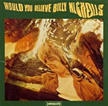Would You Believe by Billy Nicholls (2001-01-02)