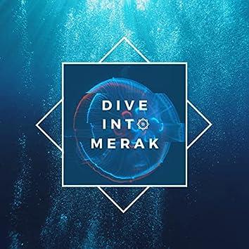 Dive Into Merak (Remastered)