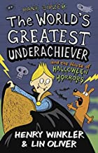 Hank Zipzer 10: The World's Greatest Underachiever and the House of Halloween Horrors [Paperback] [Oct 03, 2013] Henry Winkler, Lin Oliver