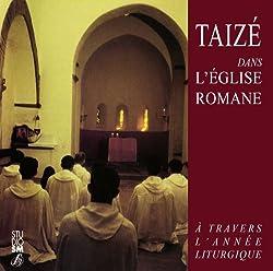 Taizé dans l'Église Romane