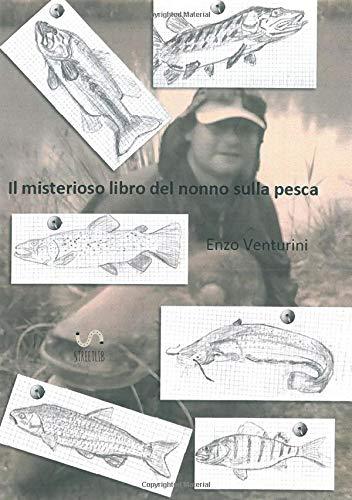 Il misterioso libro del nonno sulla pesca