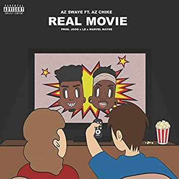 Real Movie (feat. AzChike)