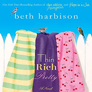 Thin, Rich, Pretty                   By:                                                                                                                                 Beth Harbison                               Narrated by:                                                                                                                                 Orlagh Cassidy                      Length: 9 hrs and 2 mins     194 ratings     Overall 3.9