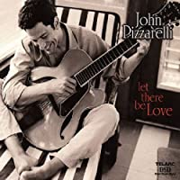 Let There Be Love by John Pizzarelli (2000-11-28)