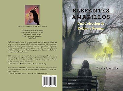Elefantes Amarillos: Una Colección de Relatos y Poemas