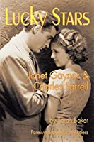 Lucky Stars: Janet Gaynor and Charles Farrell
