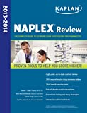 Kaplan NAPLEX Review 2013-2014: The Complete Guide to Licensing Exam Certification for Pharmacists