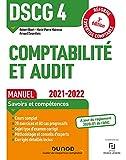 DSCG 4 Comptabilité et audit - Manuel 2021/2022 : Réforme Expertise comptable (French Edition)