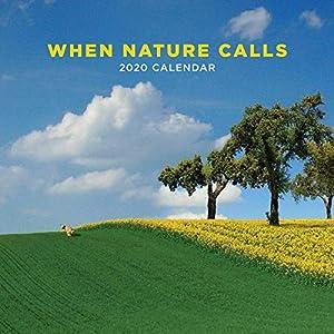 When Nature Calls 2020 Wall Calendar