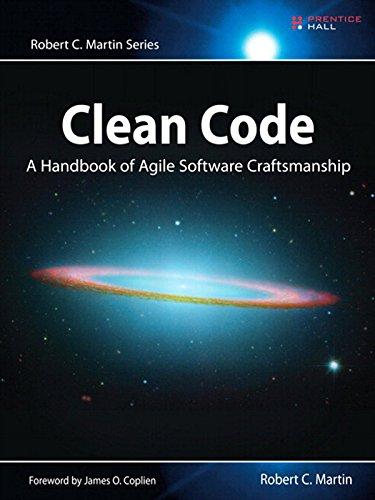 Clean Code: A Handbook of Agile Software Craftsmanship (Robert C. Martin Series)
