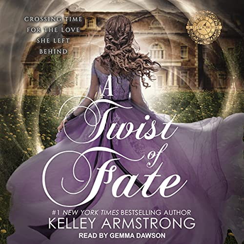 A Twist of Fate Audiobook By Kelley Armstrong cover art