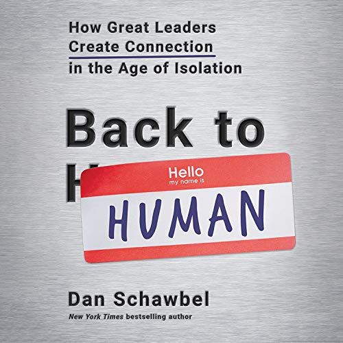Back to Human Audiobook By Dan Schawbel cover art