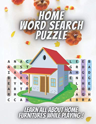 Home Word Search Puzzle: 1000+ Words In Search Puzzle Large Print. Improve Your Vocabulary and Reading Skills While Playing !