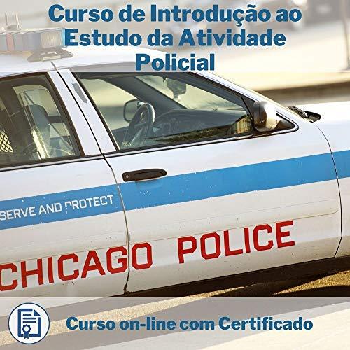Curso Online de Introdução ao Estudo da Atividade Policial com Certificado