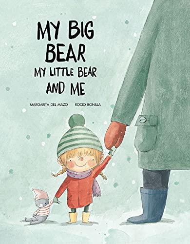 My Big Bear My Little Bear And Me (Inglés)