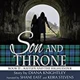 Son and Throne: Kaitlyn and the Highlander, Book 11