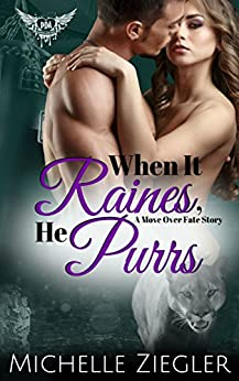 When it Raines, He Purrs: Paranormal Dating Agency by [Michelle Ziegler]