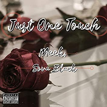 Just One Touch (feat. Sova Black)