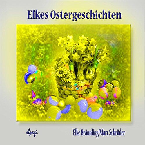 Elkes Ostergeschichten Titelbild