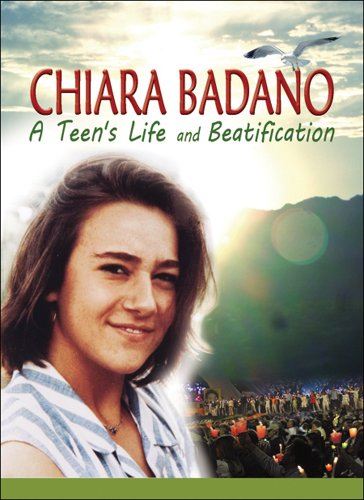 Chiara Badano: A Teen's Life and Beatification [USA] [DVD]