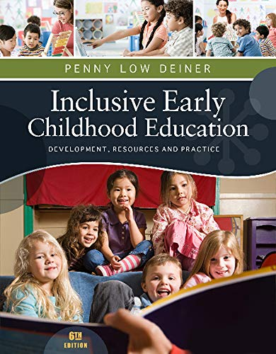 Compare Textbook Prices for Inclusive Early Childhood Education: Development, Resources, and Practice PSY 683 Psychology of the Exceptional Child 6 Edition ISBN 9781111837150 by Deiner, Penny
