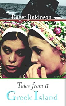 Tales from a Greek Island by [Roger Jinkinson]