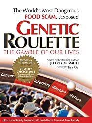 Genetic Roulette - The Gamble of Our Lives