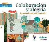 SD7 Colaboracion y Alegria: Secuencias Didacticas Mutuo Aprecio
