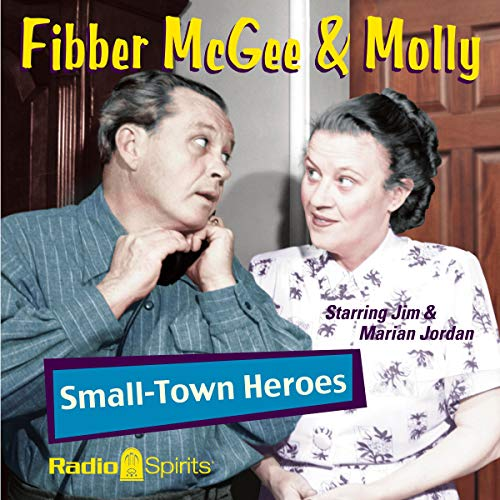 Fibber McGee & Molly Audiobook By Original Radio Broadcast cover art