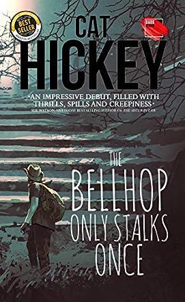 The Bellhop Only Stalks Once