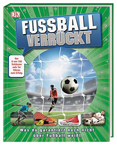 Fußball verrückt: Was du garanti...