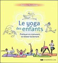 Livres Le yoga des enfants : Pratiquer en s'amusant, se relaxer facilement PDF