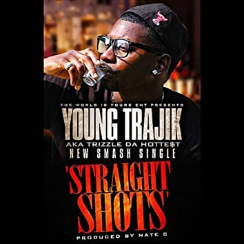 Straight Shots